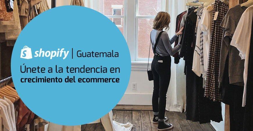 Shopify Guatemala