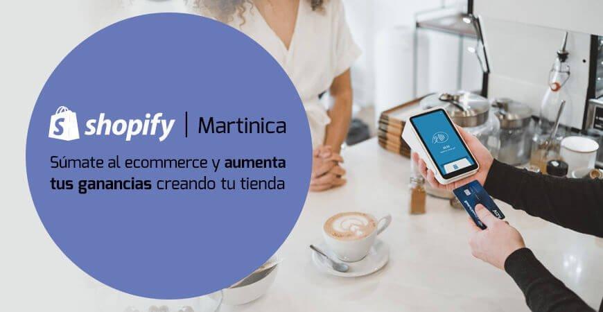 Shopify Martinica