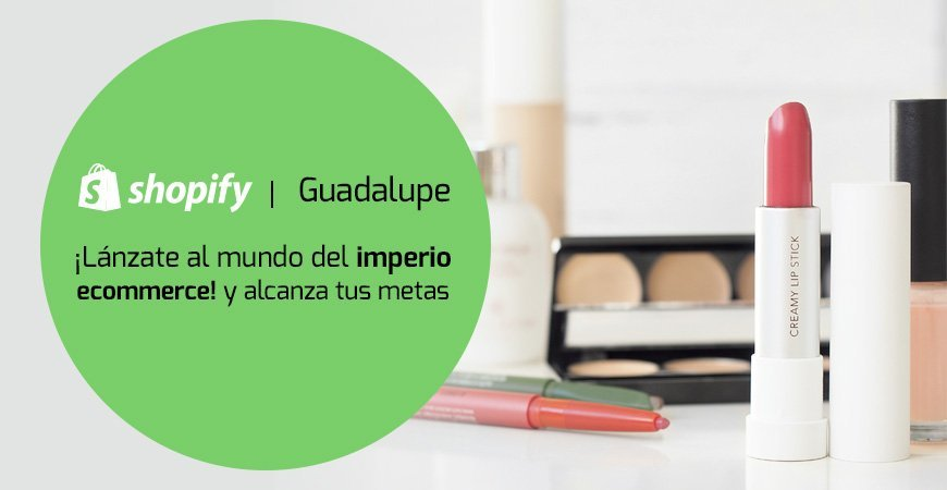 Shopify Guadalupe
