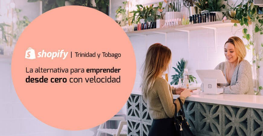 Shopify Trinidad y Tobag